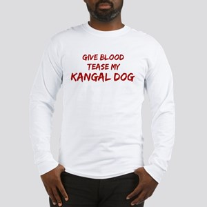 Tease aKangal Dog Long Sleeve T-Shirt