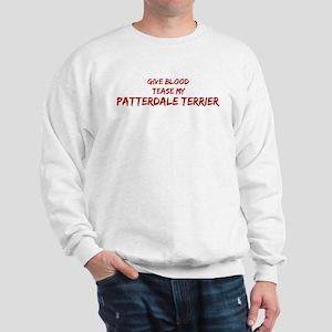 Tease aPatterdale Terrier Sweatshirt