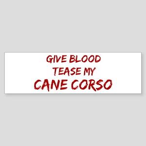 Tease aCane Corso Bumper Sticker