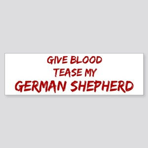 Tease aGerman Shepherd Bumper Sticker