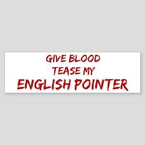 Tease aEnglish Pointer Bumper Sticker