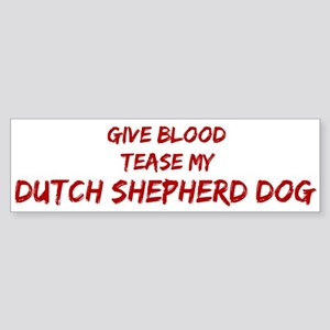 Tease aDutch Shepherd Dog Bumper Sticker