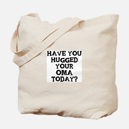 Hugged Your Oma Tote Bag