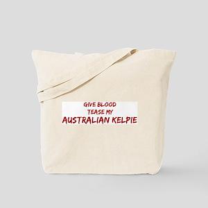 Tease aAustralian Kelpie Tote Bag