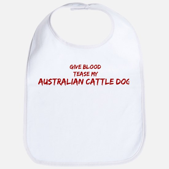 Tease aAustralian Cattle Dog Bib