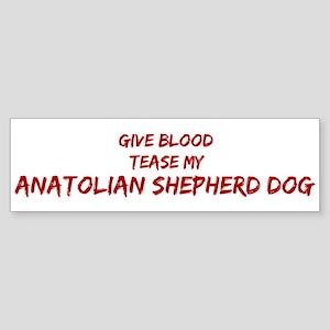 Tease aAnatolian Shepherd Dog Bumper Sticker