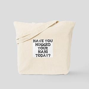 Hugged Your Nani Tote Bag