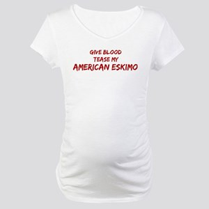 Tease aAmerican Eskimo Maternity T-Shirt