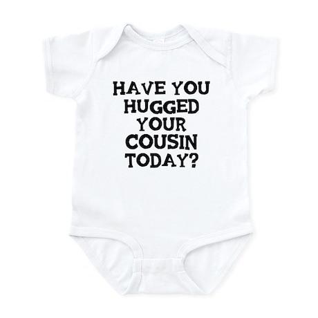 Hugged Your Cousin Infant Bodysuit