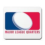 Major League Quarters Mousepad