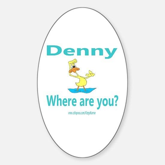 WHERE'S DENNY Oval Bumper Stickers