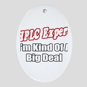 """HPLC Expert..Big Deal"" Oval Ornament"