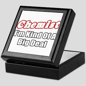 """""""Chemist..Big Deal"""" Keepsake Box"""