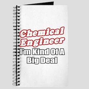 """Chemical Engineer..Big Deal"" Journal"