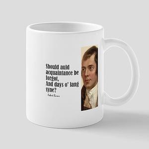"""Burns """"Auld Lang Syne"""" Mug"""