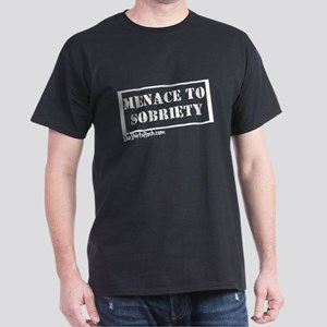 Menace to Sobriety Dark T-Shirt