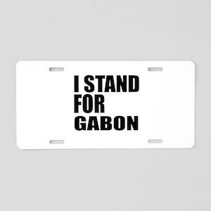 I Stand For Gabon Aluminum License Plate