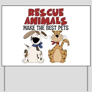 Rescue Animals Yard Sign