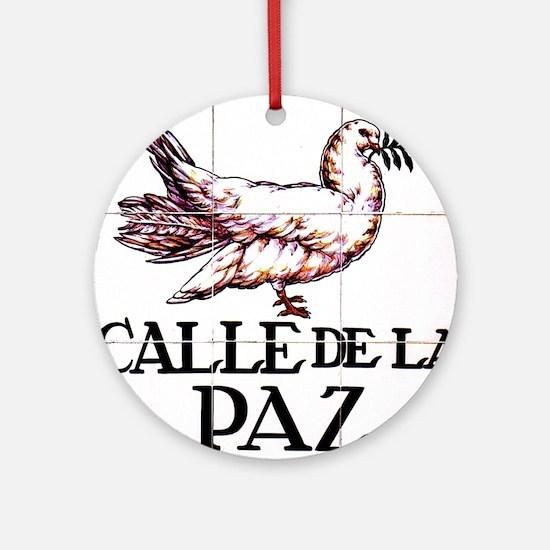 Calle de la Paz, Madrid (Spain) Ornament (Round)