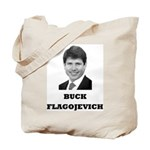 Buck Flagojevich Tote Bag