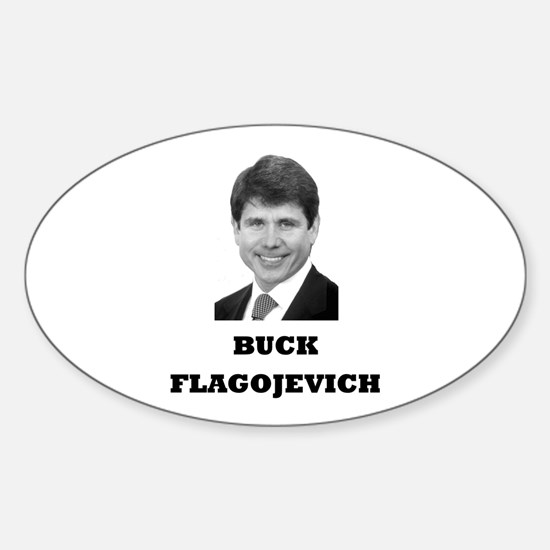 Buck Flagojevich Oval Decal