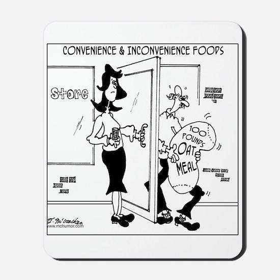 Convenience & Inconvenience Food Mousepad