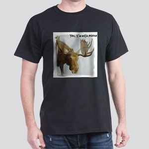 Yes, I'm with Moose Dark T-Shirt