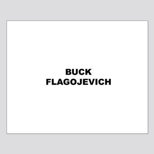 Buck Flagojevich Small Poster