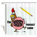 Whoopie Chicken Podcast Official Shower Curtain