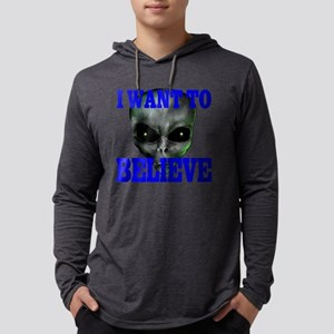 """""""I Want to Believe"""" 1 Long Sleeve T-Shirt"""