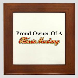 """Proud of My Classic Mustang"" Framed Til"