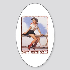Cowgirl Don't Fence Me In Oval Sticker
