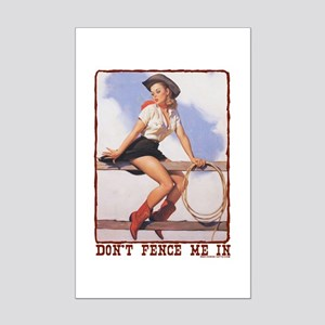 Cowgirl Don't Fence Me In Mini Poster Print