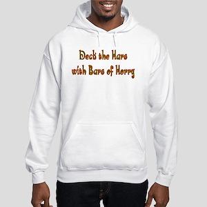 Deck the Hars Hooded Sweatshirt