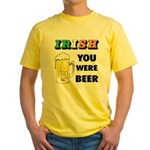 Irish You Were Beer Yellow T-Shirt