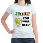 Irish You Were Beer Jr. Ringer T-Shirt
