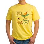 You Suck Yellow T-Shirt