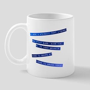 Ta Yeule! Mug