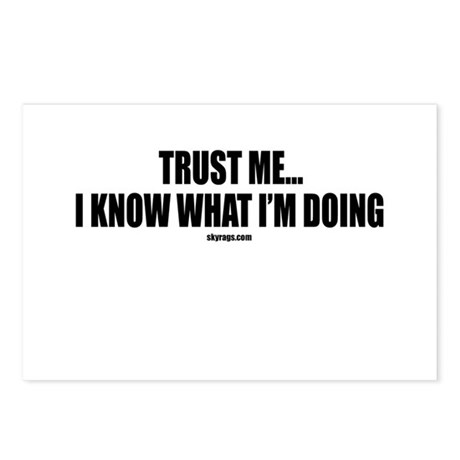 TRUST ME...I KNOW WHAT I'M DO Postcards (Package o