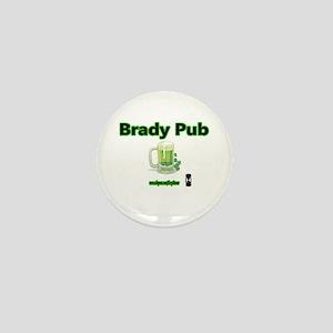 BRADY PUB Mini Button