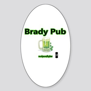 BRADY PUB Oval Sticker