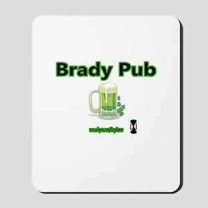 BRADY PUB Mousepad