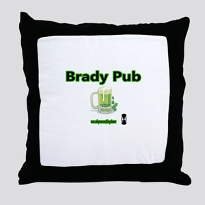 BRADY PUB Throw Pillow