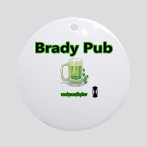 BRADY PUB Ornament (Round)