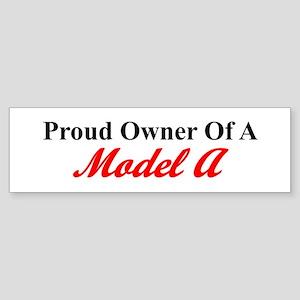 Proud of My Model A Sticker (Bumper)