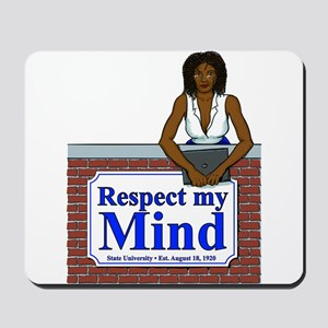 Black Respect My Mind Mousepad