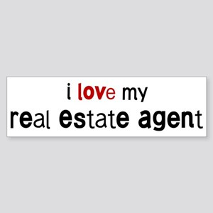 I love my Real Estate Agent Bumper Sticker