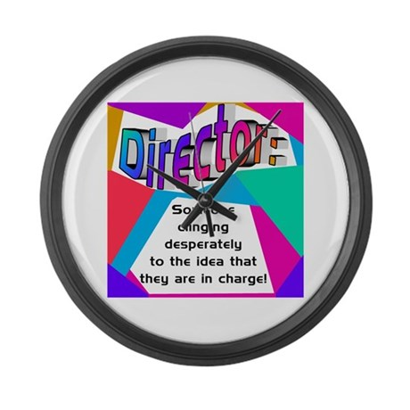 Director... in charge? Large Wall Clock