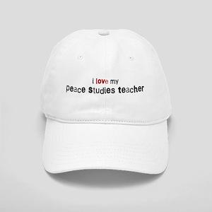 I love my Peace Studies Teach Cap