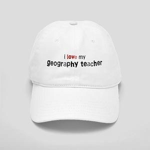 I love my Geography Teacher Cap